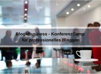 Blog4Business - Die erste Un-Konferenz für professionelles Bloggen (Cozendo / Pixabay)