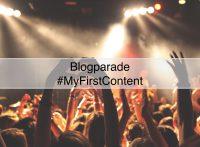 Blogparade MyFirstContent für Anfänger, Archivare und Antreiber