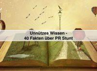 Me, Myself and I - 40 Fakten über PR Stunt und Stefan Schütz