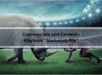 Playbook Marketing-Mix: Commercials und Content (SashaNebesuyk / Pixabay)