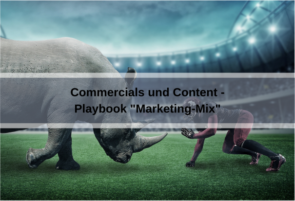 Playbook Marketing-Mix: Commercials und Content (SashaNebesuyk / Pixabay)