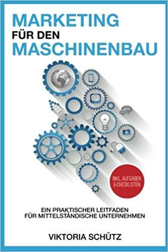 Digitale Kommunikation im Industriegütermarketing (CreateSpace Independent Publishing)