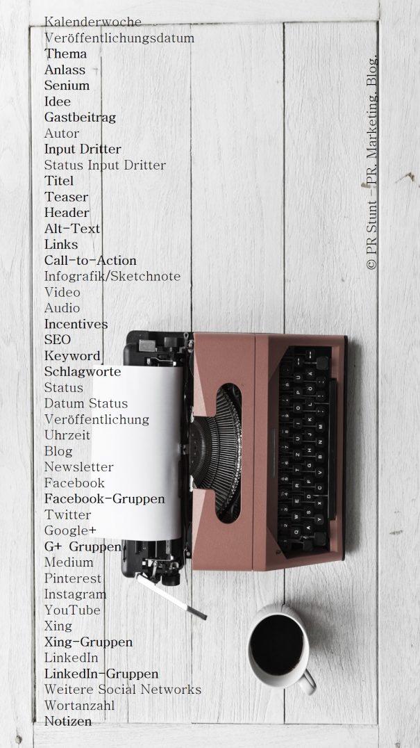Übersicht tabellarischer Redaktionsplan-Aufbau am Beispiel von PR Stunt - PR. Marketing. Blog.