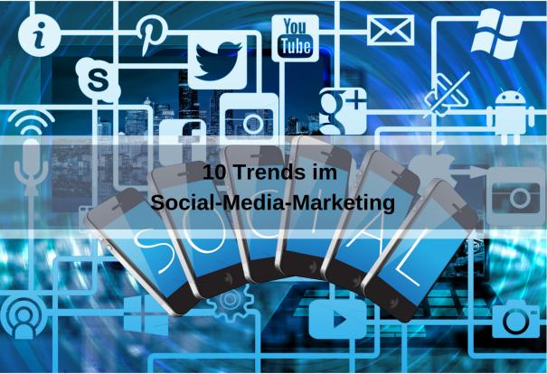 10 Social-Media-Marketing-Trends (geralt / pixabay)
